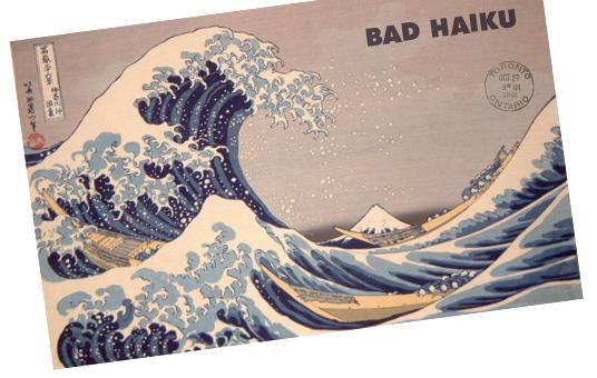 Bad Haiku Poster